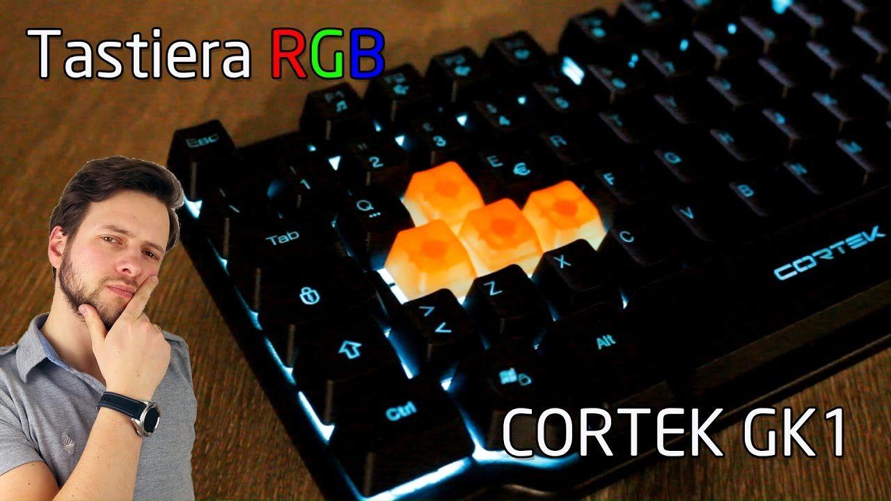 Recensione tastiera da Gaming RGB economica CORTEK GK1 | #Perchècomprarla