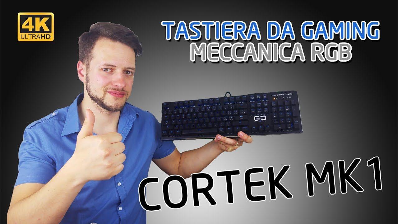 Tastiera da GAMING - MECCANICA - RGB - Cortek MK1   4K