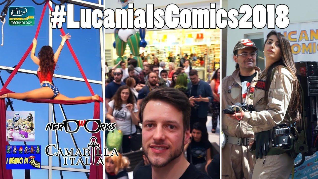 Lucania Is Comics - #LIC2018 #ELITRAVLOG