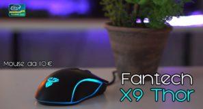 MOUSE da Gaming a 10€ | FANTECH X9 THOR