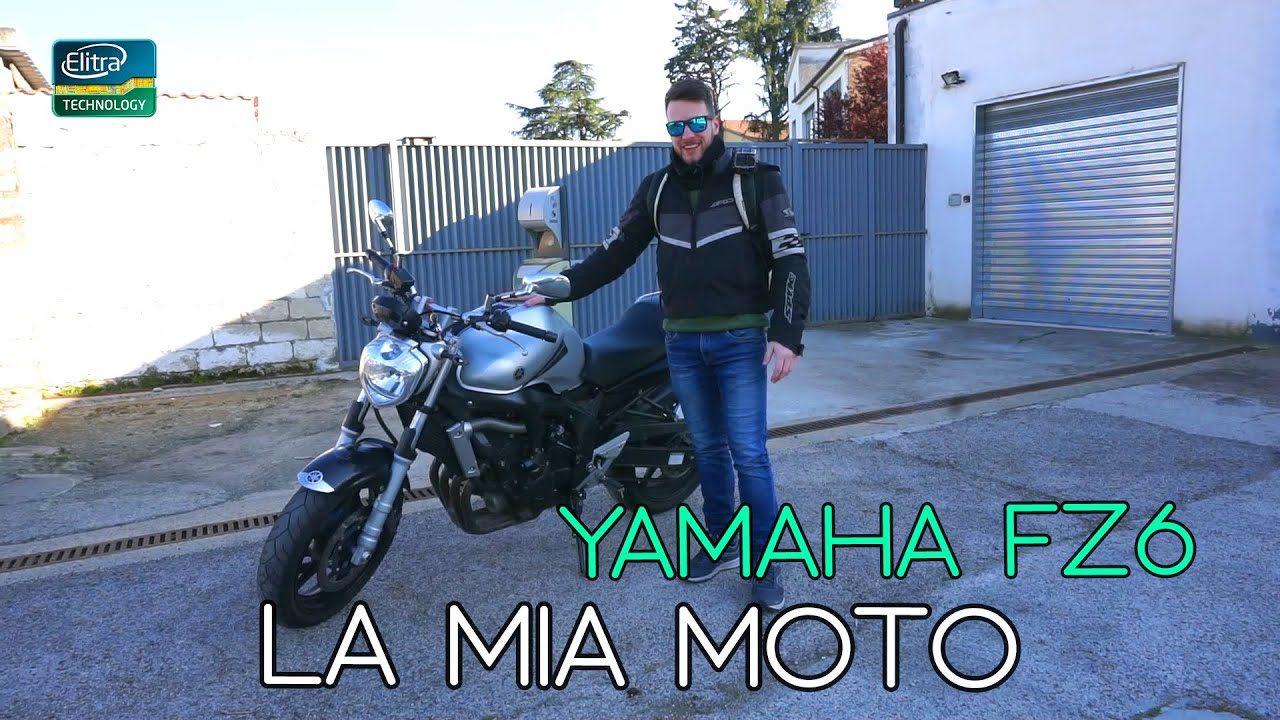 LA MIA NUOVA MOTO - Yamaha FZ6