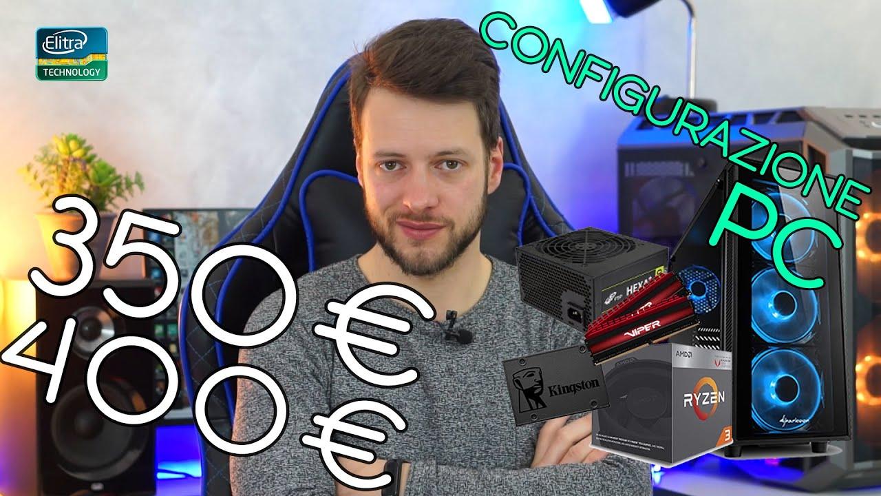 Configurazione PC da GAMING 350 - 400€ | Maggio 2019