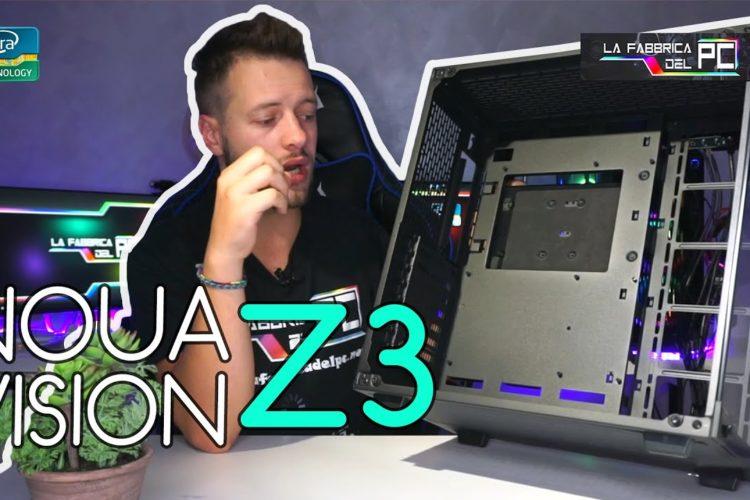 Recensione case Noua VISION Z3  - Personalizzazione al 100%